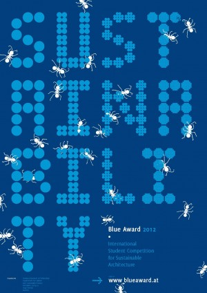 Blue Award 2012 – International Sutdent Competition for Sustainable Architecture