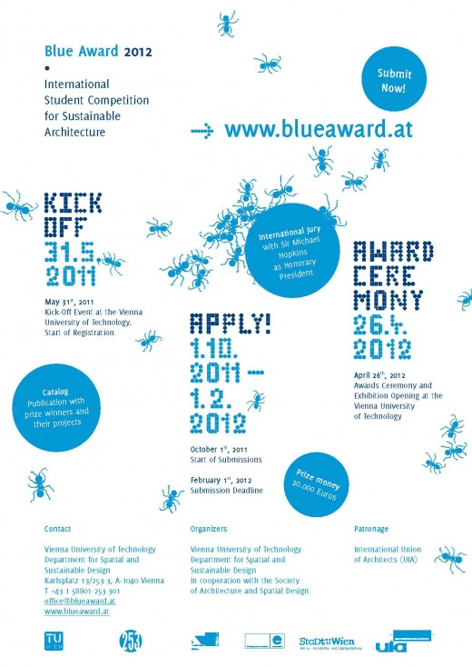 Together with the Society of Architecture and Spatial Design, the Department for Spatial and Sustainable Design from the Vienna University of Technology organizes the BLUE AWARD 2012.