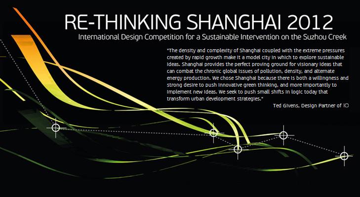 RE-THINKING SHANGHAI 2012 - International Design Competition