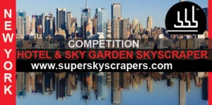 New York Hotel Tower & Sky Garden Skyscraper Competition